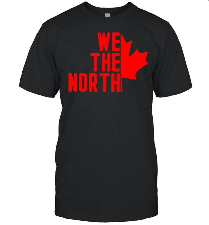 We The North Canada Shirt