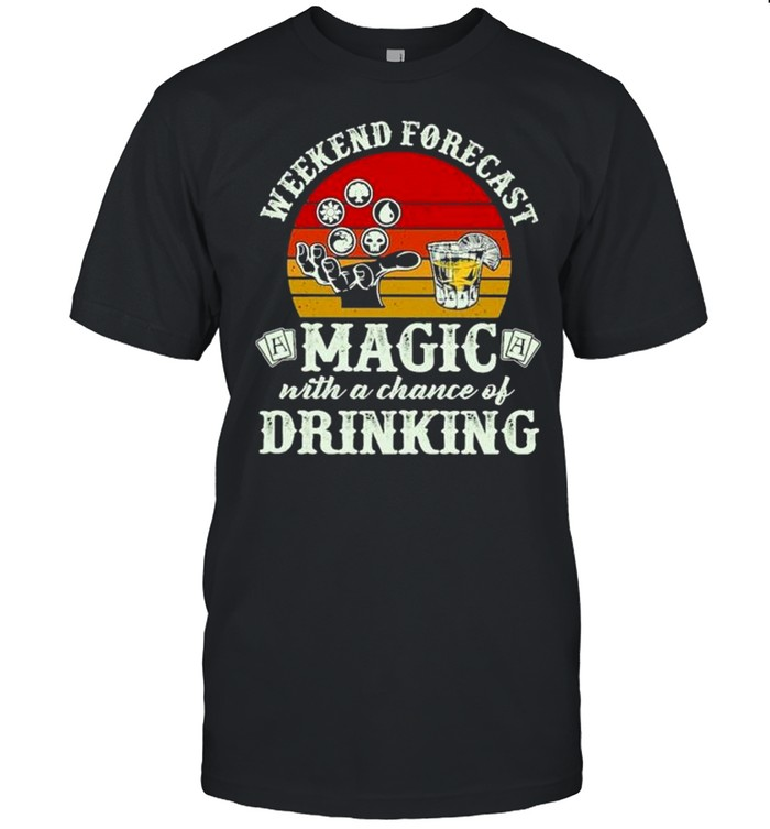 Awesome Weekend Forecast Magic With A Chance Of Drinking Shirt