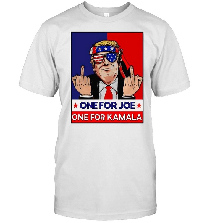 Donald Trump Middle Fingers One For Joe One For Kamala Shirt