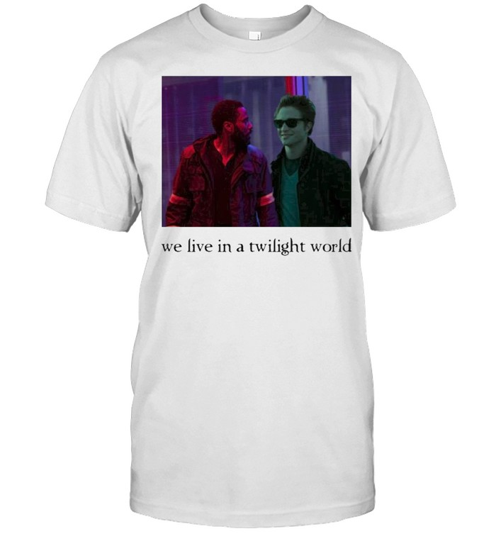 Tenet Hive We Live In A Twilight World Emily Shirt