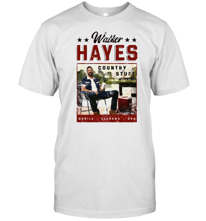 Walker Hayes Country Stuff 2021 Shirt