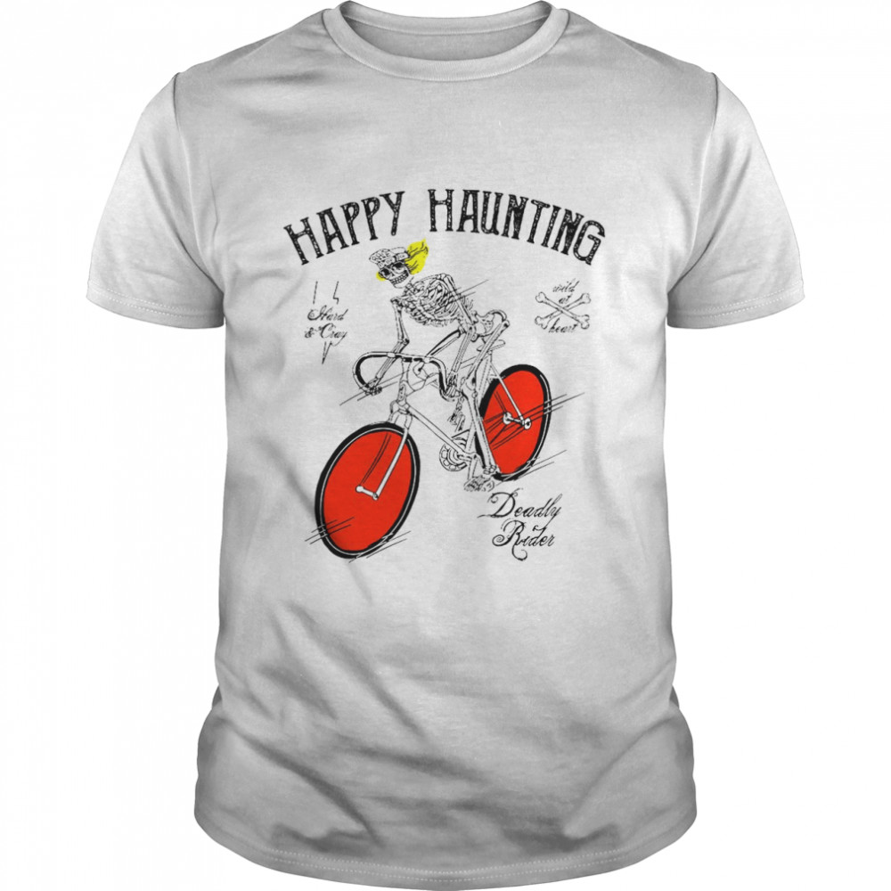 Happy Haunting Deadly Rader Bicycle Halloween Shirt
