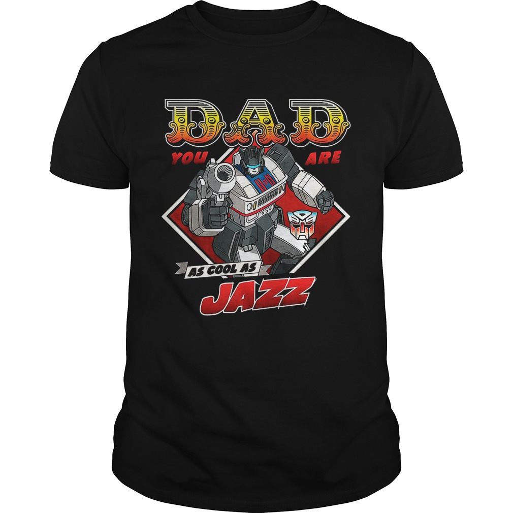 Jazz Father's Day Transformers Shirt